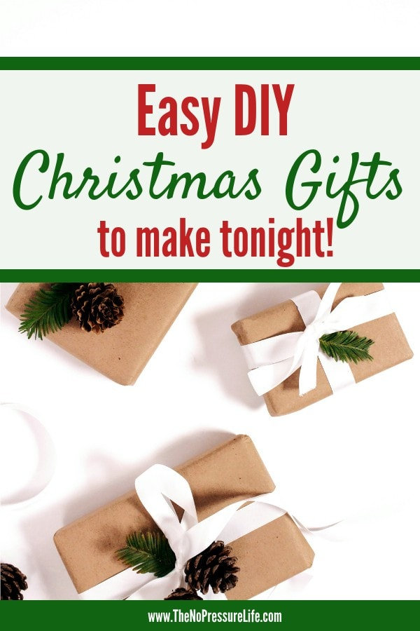 Easy DIY Christmas Gifts - Easy Handmade Christmas Gifts for family and friends