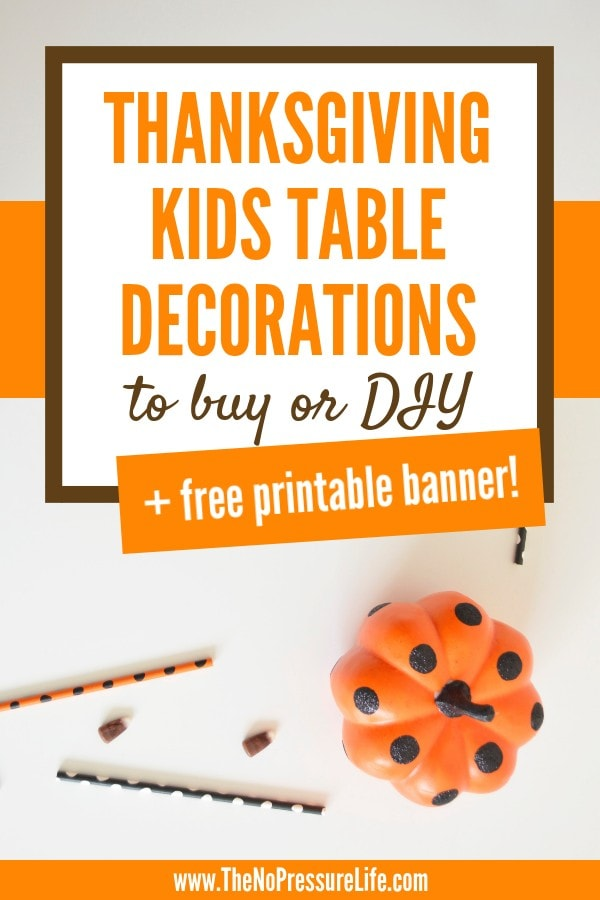 Fun Thanksgiving kids table decorations and ideas to buy or DIY
