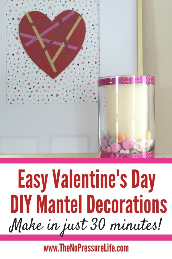 Easy DIY Valentine's Day Mantel Decorations