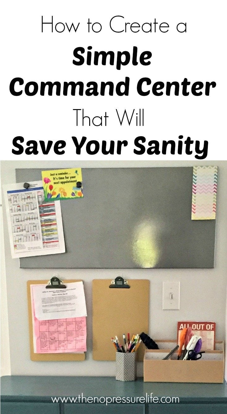 Create a simple command center to organize daily life! This post has easy and inexpensive ideas to make a simple command center even in a small space. | The No Pressure Life