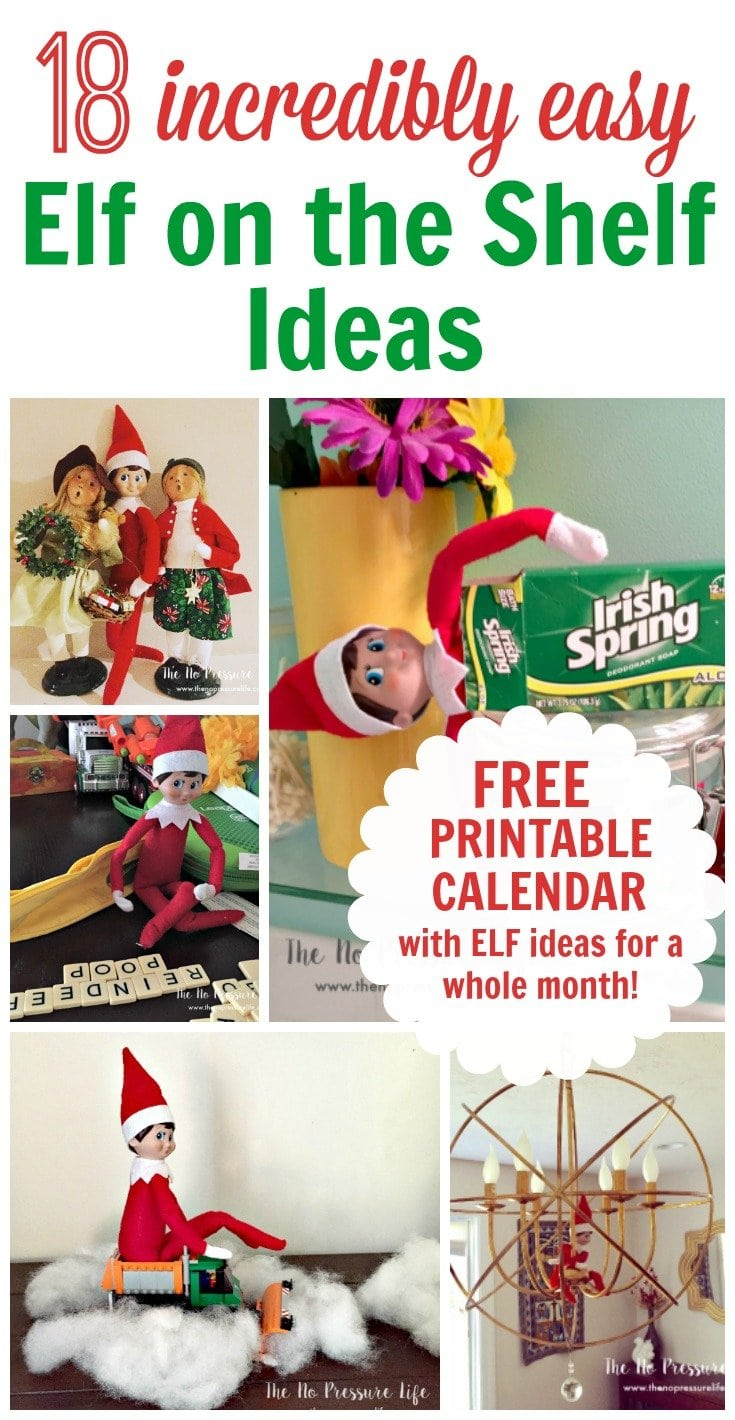 18 Quick and Easy Elf on the Shelf Ideas