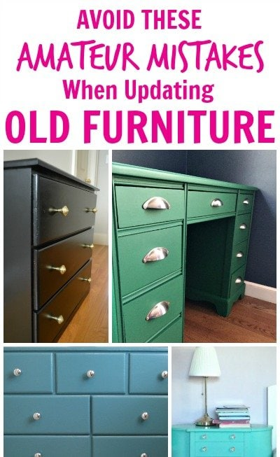 How To Update Old Furniture With Paint 5 Amateur Mistakes