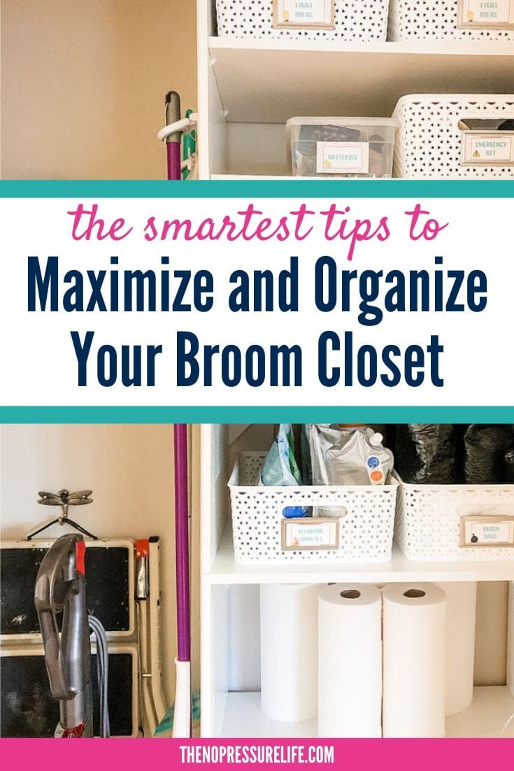 "Broom closet with text overlay ""The Smartest Ways to Maximize and Organize Your Broom Closet"""