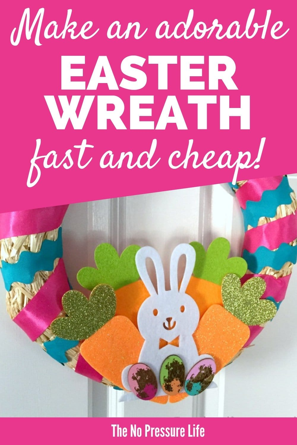 DIY Easter Wreath that's easy and cute with bunny and carrots