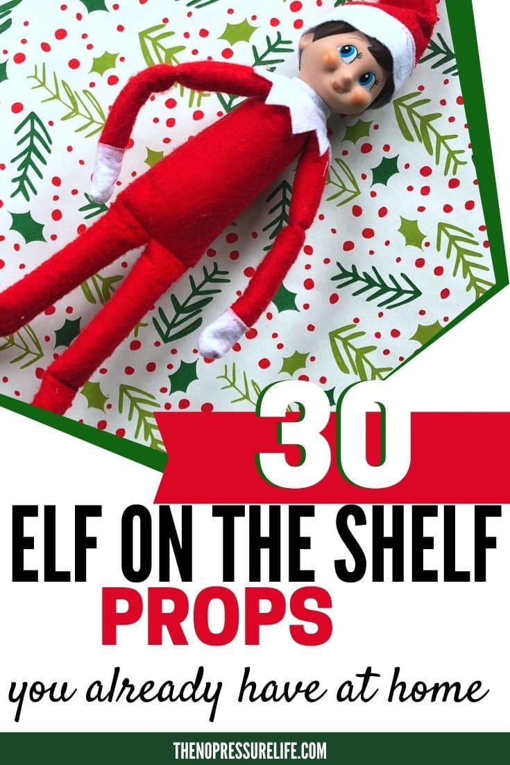 30 DIY Elf on the Shelf Props