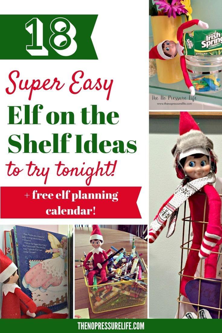 18 Easy Elf on the Shelf Ideas