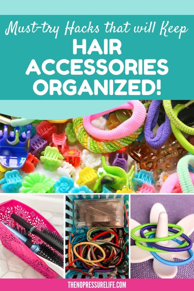 "Collage of hair elastics, clips, and brushes with text overlay ""Must-try Hacks that will keep hair accessories organized"""