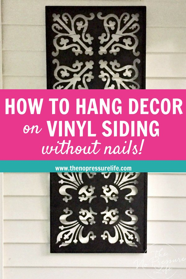 How to hang decorations on vinyl siding