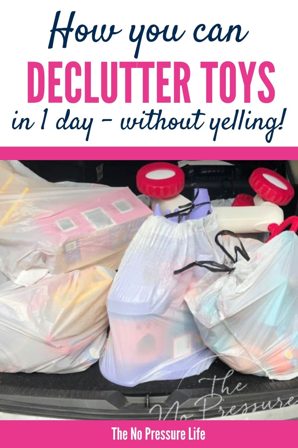 how to declutter toys - car trunk filled with bags of toys to donate