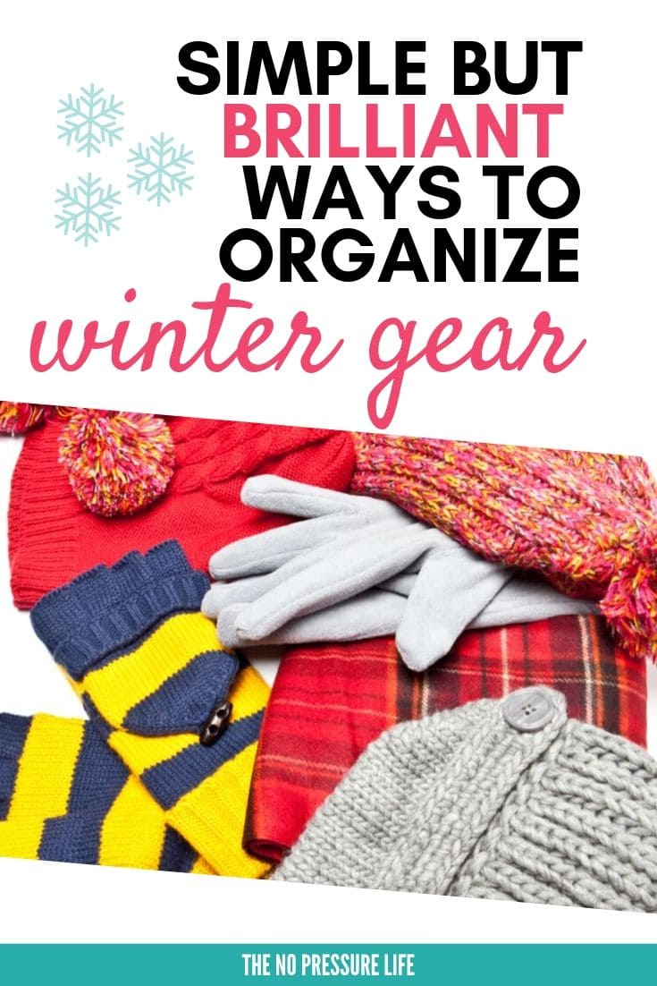 """Pile of hats, mittens and gloves on white background with text overlay that says """"Simple but Brilliant Ways to Organize Winter Gear"""""""