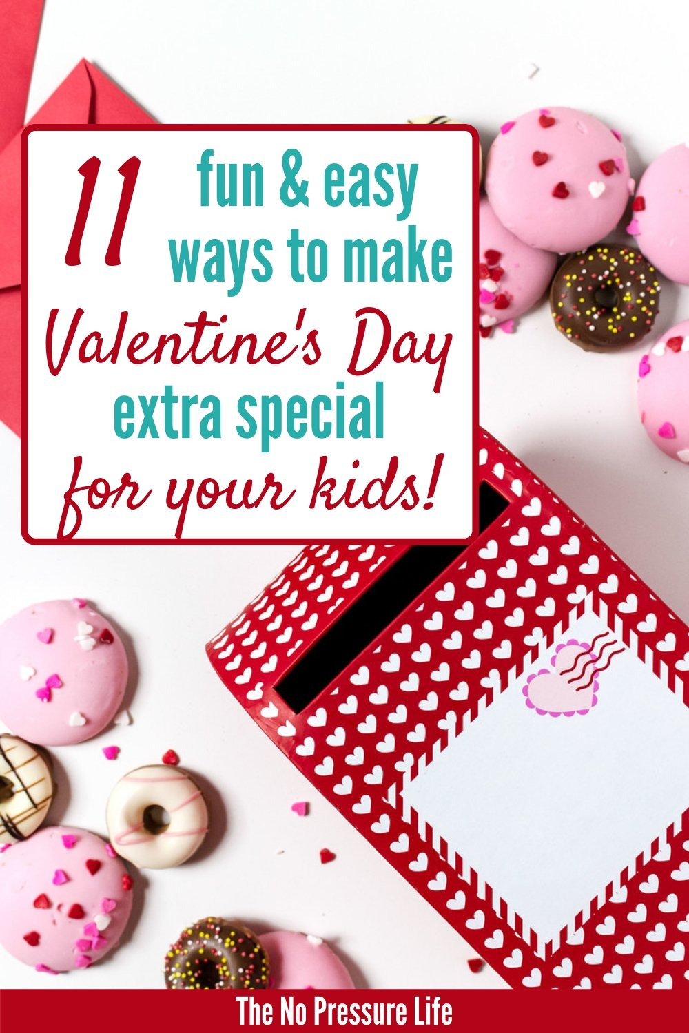 Valentine's Day ideas for kids - Cute Ways to Make Valentine's Day Special for Kids