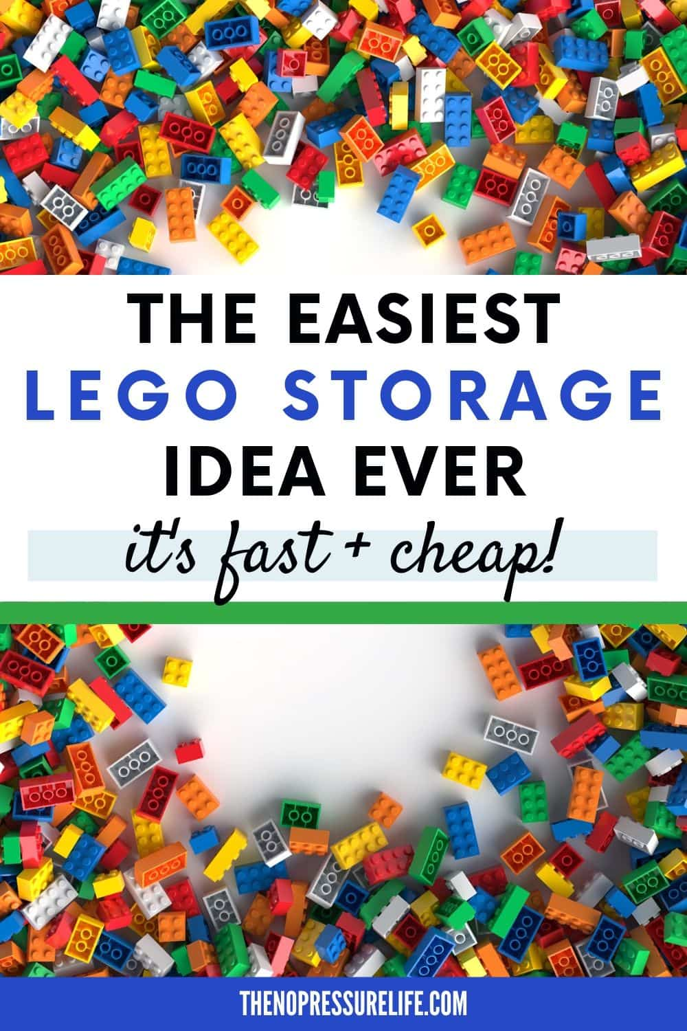 """Pile of LEGO bricks on white background and text overlay: """"The Easiest LEGO Storage Idea Ever - Fast and Cheap"""""""