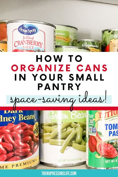 organize cans in a small pantry